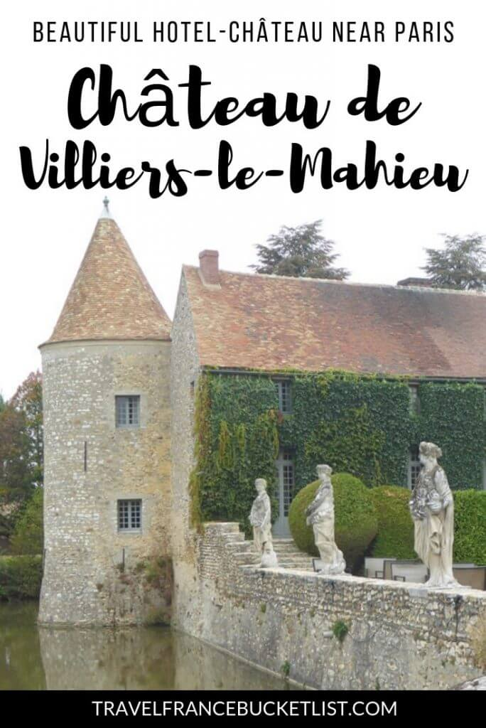 Stay in a French Castle, Stay in a French Château, Luxury castle hotel near Paris, Château de Villiers le Mahieu France #france #francebucketlist