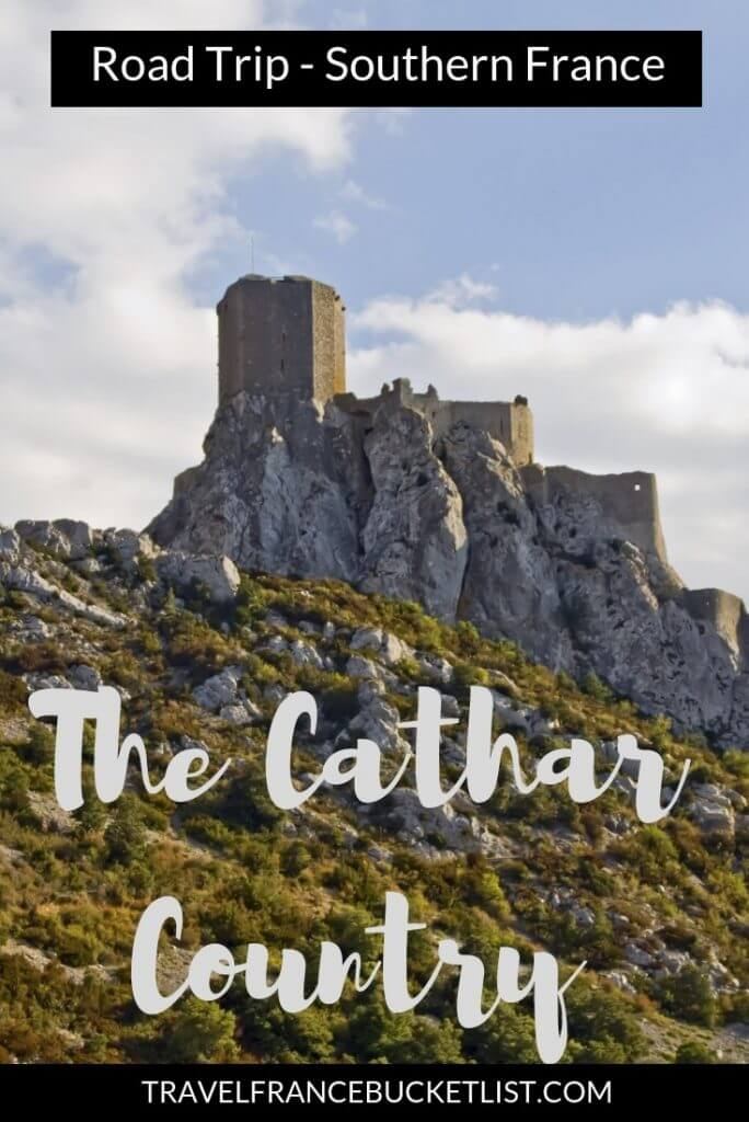 Visit the Cathar Country, in Southern France, on a road trip. Learn about the Catharism and the Cathars in France. Small towns. Medieval abbeys and Castles in France #france #occitanie